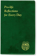 Pro-Life Reflections For Every Day