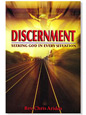 Discernment: Seeking God in Every Situation