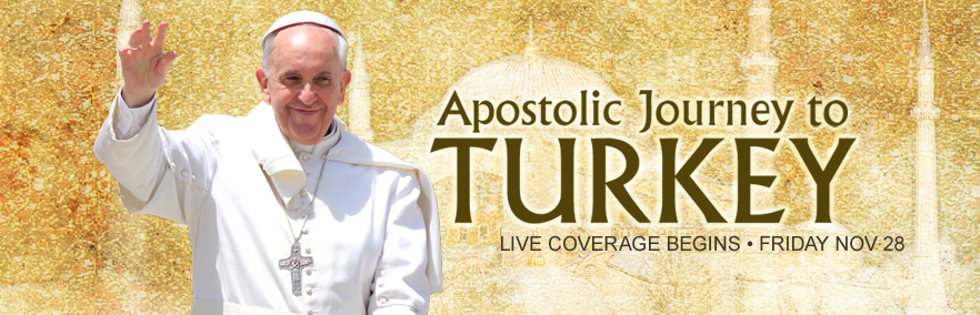 Papal Visit To Turkey