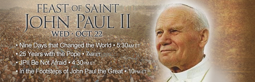 Feast Of St. John Paul II