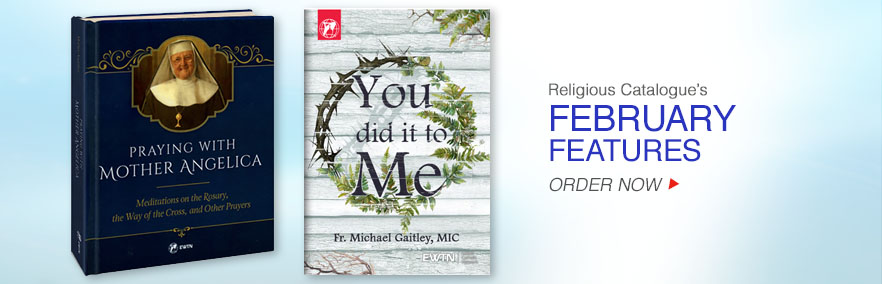Religious Catalogue Featured Items for February