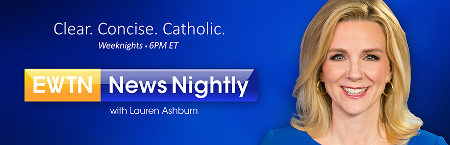 EWTN News Nightly
