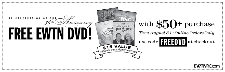 Free EWTN DVD offer at EWTN Religious Catalogue. Enter code FREEDVD at checkout. Online Orders Only