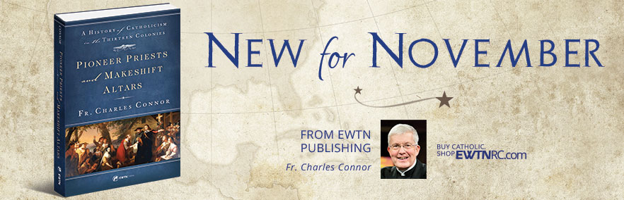 New For November from EWTN Publishing