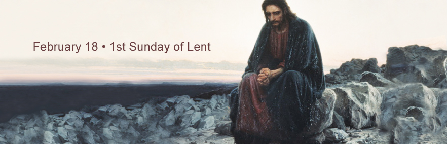 First Sunday of Lent February 18