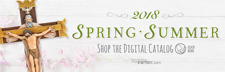 EWTN Religious Catalogue Spring Catalog