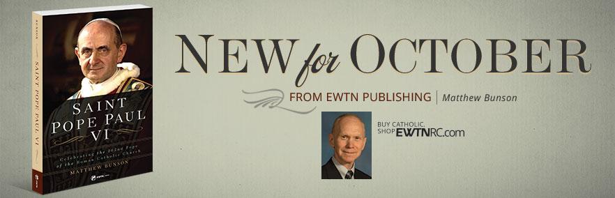 New For October from EWTN Publishing