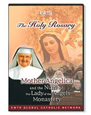 THE HOLY ROSARY: MOTHER ANGELICA & THE NUNS - DVD
