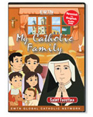 MY CATHOLIC FAMILY - ST. FAUSTINA - DVD