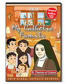 MY CATHOLIC FAMILY - ST. THERESE OF LISIEUX DVD