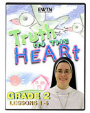 Truth in the Heart: Grade 2 Lessons 1-5