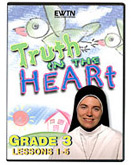 Truth in the Heart: Grade 3. Lessons 1-5