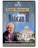 What Went Wrong With Vatican II DVD