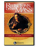 REFLECTIONS ON THE MASS - DVD
