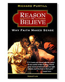 REASONS TO BELIEVE - WHY FAITH MAKES SENSE