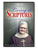 LIVING THE SCRIPTURES WITH MOTHER ANGELICA - DVD