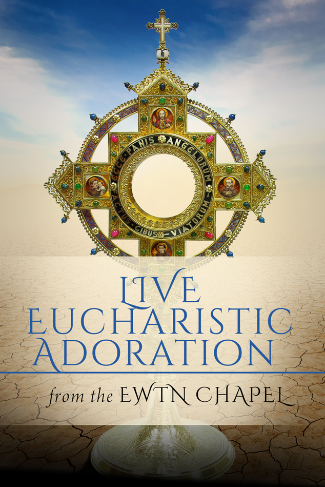 Join us for live Adoration Coverage
