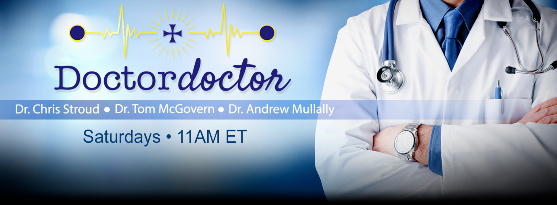Doctor Doctor: Saturday 11AM ET