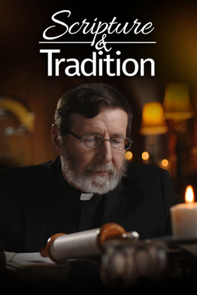 Scripture & Tradition