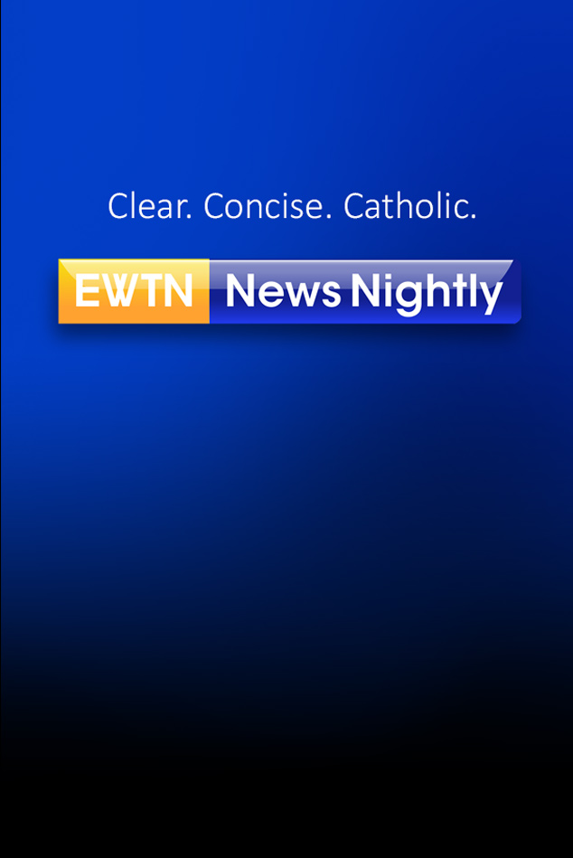 EWTN Nightly News
