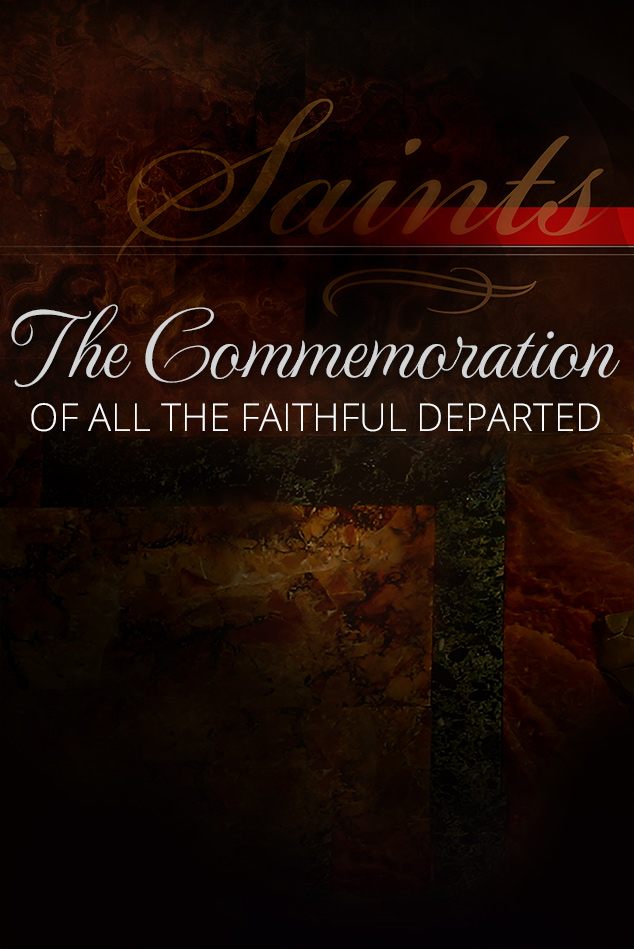 The Commemoration of All the Faithful Departed