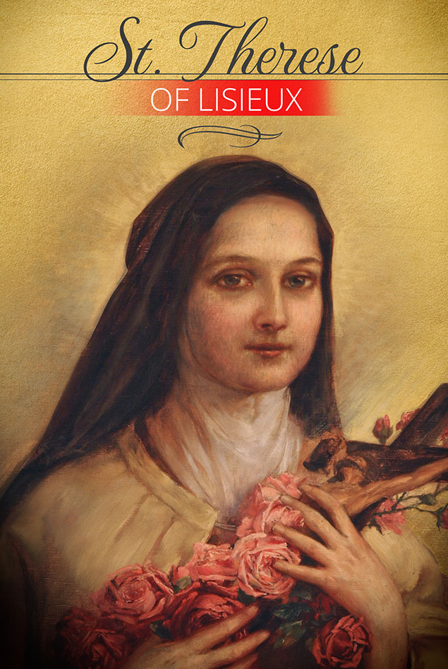 St. Thérèse of Lisieux - The Little Flower