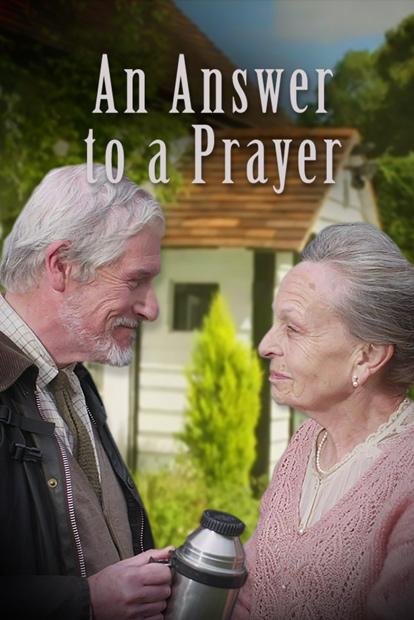 AN ANSWER TO A PRAYER