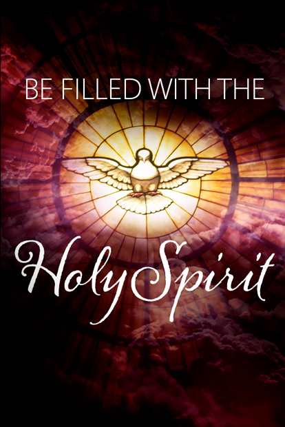 BE FILLED WITH THE HOLY SPIRIT