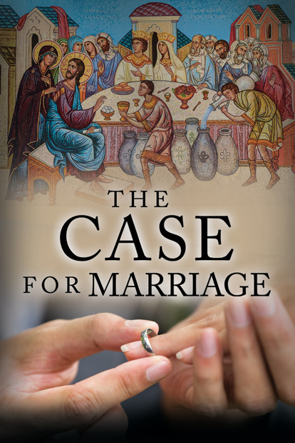 THE CASE FOR MARRIAGE