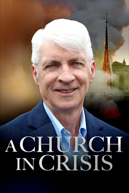 A CHURCH IN CRISIS