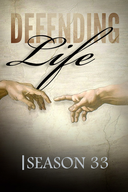DEFENDING LIFE - Season 33