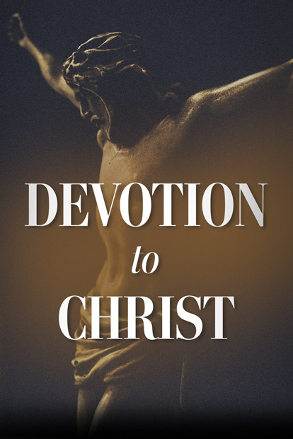 Devotion to Christ