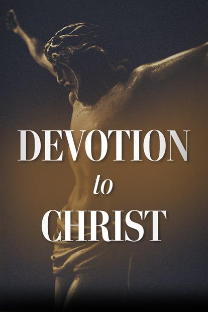 Devotion to Christ