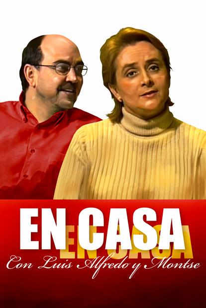 En Casa con Luis Alfredo y Montse
