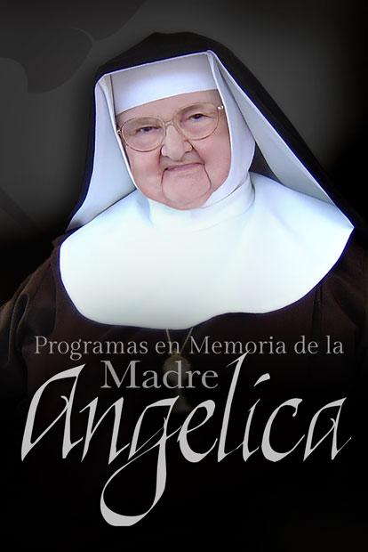 En Memoria de la Madre Angélica