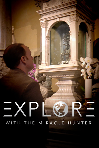 EXPLORE WITH THE MIRACLE HUNTER