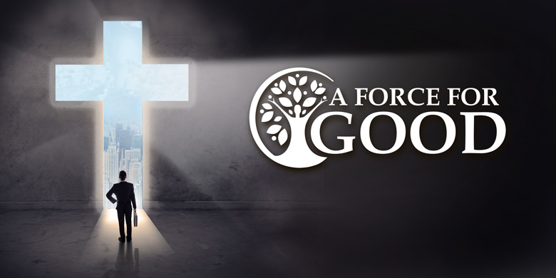 A Force for Good