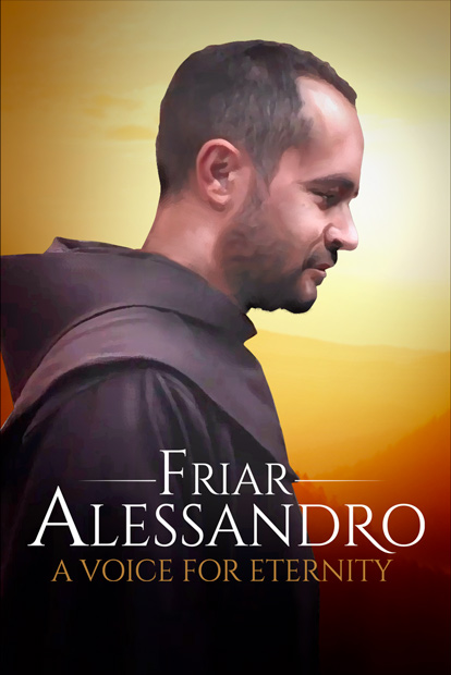 FRIAR ALESSANDRO- A VOICE FOR ETERNITY