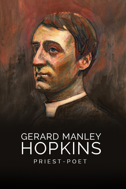 GERARD MANLEY HOPKINS, PRIEST- POET