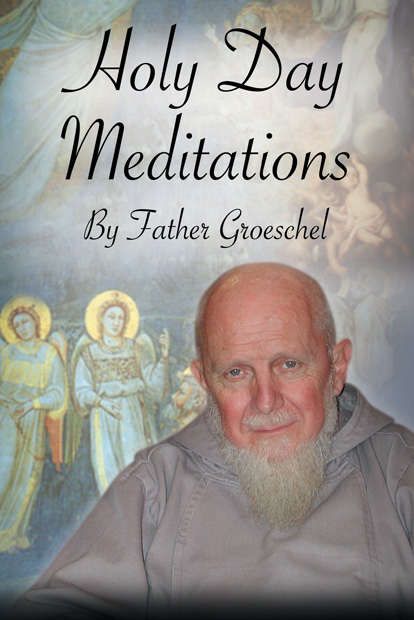 Holy Day Meditations by Groeschel