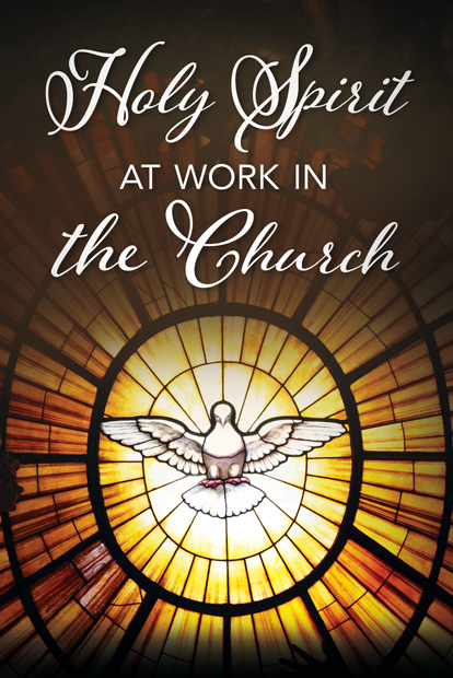 The Holy Spirit at Work in the Church