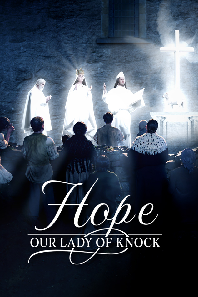 HOPE - OUR LADY OF KNOCK