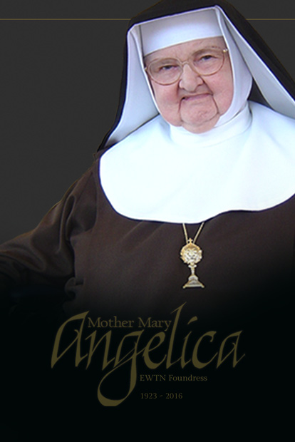In Memoriam, Mother Angelica