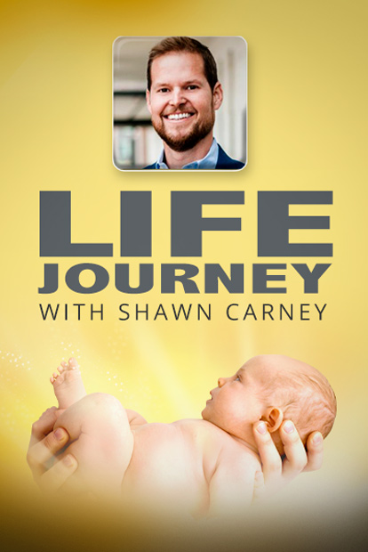LIFE JOURNEY WITH SHAWN CARNEY