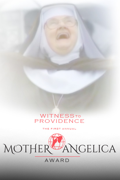 Mother Angelica Award