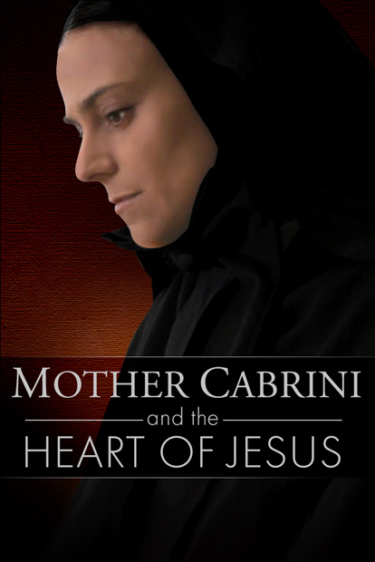 MOTHER CABRINI AND THE HEART OF JESUS
