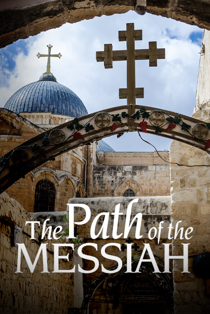 PATH OF THE MESSIAH, PART 2