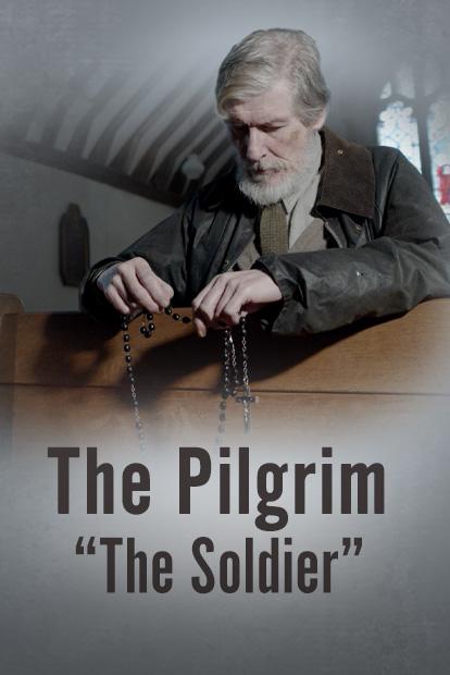 PILGRIM, THE - THE SOLDIER