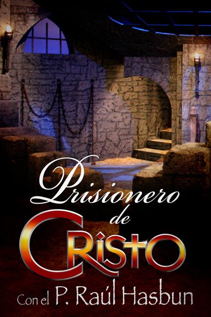 Prisionero de Cristo