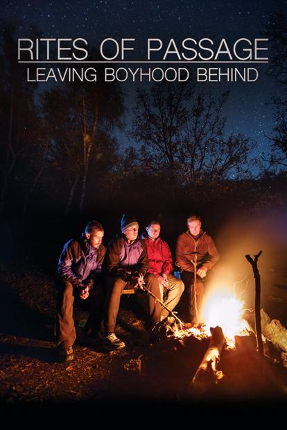 RITES OF PASSAGE – LEAVING BOYHOOD BEHIND